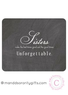 Sorority Sister Quote mouse pad will look adorable on any desk. Professional and practical, Greek mouse pads that will add a touch of classy chic to your desk. Large surface area, ideal for all mouse types. Approx. size 9.25in x 7.75in. Complimentary designs available. M&D Sorority Gifts exclusive design. $14.98