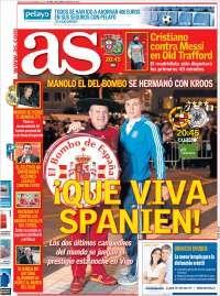 Que viva Spanien Portada de As (España)  El futbolista del Real Madrid Toni Kroos posó con Manolo 'El del Bombo' en una fotografía montada por AS en la previa del partido de la Selección Española ante Alemania. El germano colgó dicha instantánea en su red social, al igual que la Federación Alemana de Fútbol. Es la imagen del día