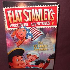 Flat Stanley's Worldwide Adventures: The U. S. Capital Commotion 2012 Book No. 9