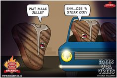 """""""Steak Out"""", Braai Humour – Friday Humor, Afrikaans, Steak, Funny Pictures, Darth Vader, Jokes, Inspirational Quotes, Lol, Sayings"""