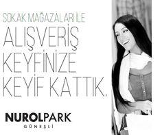 #NurolPark sokak mağazaları ile alışveriş keyfinize keyif katacak! www.nurolpark.com.tr   444 6496   www.pinterest.com/NurolPark