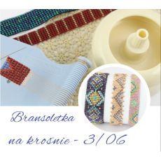 Warsztaty BRANSOLETKA NA KROŚNIE 3.06.17  Warszawa (5H)