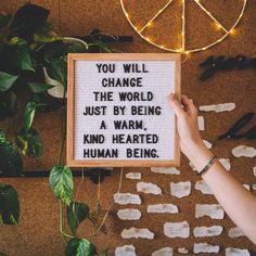 You will change the world just by being a warm, kind hearted human being. Positive Quotes, Motivational Quotes, Inspirational Quotes, Pretty Words, Beautiful Words, Quotes To Live By, Life Quotes, Change The World Quotes, Favorite Quotes