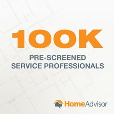 More Than 100000 Pre Screened Professionals Count On HomeAdvisor Read The Full Story