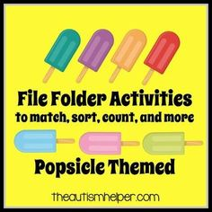 File Folder Activities to Match, Sort, Count, and More! {POPSICLE themed}  by theautismhelper.com