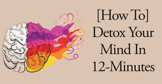 """First of all, let's have a quick test to see if you need a """"mind detox"""". Do You Need A 'Mind Detox'? How many of the following five statements can be applied to your current situation? 1. I can never quieten my busy mind and all of its thoughts. I am always thinking about the [...]"""