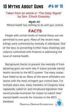 10 Myths About Guns: #6 of 10 Mental Health and Gun Control