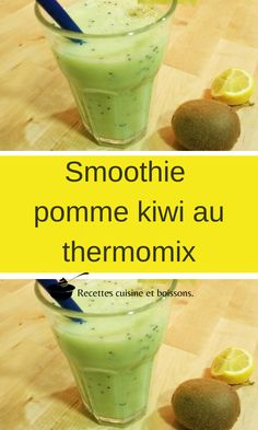 Smoothie pomme kiwi au thermomix