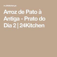 Arroz de Pato à Antiga - Prato do Dia 2   24Kitchen