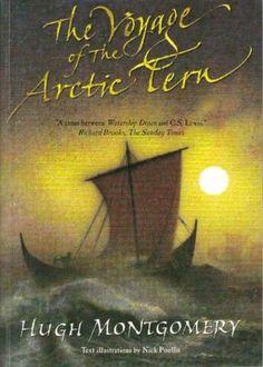The voyage of the Artic Tern bu Hugh Montgomery