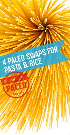 4 Paleo Swaps for Pasta & Rice   stupideasypaleo.com #paleo #whole30 #glutenfree