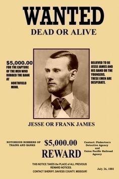Wanted Poster Reward Poster Jesse or Frank James