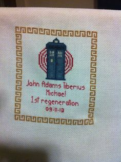 Birth announcement for a friend's son.  TARDIS pattern purchased from Etsy, sampler part added by me.  (Failed to get a pic of it in its frame..)