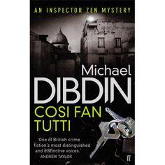 Michael Dibdin - Cosi Fan Tutti (An Inspector Zen Mystery Book 5)