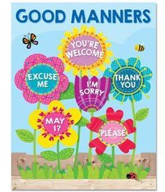 Good manners will bloom all over your classroom with the helpful reminders on this brightly colored Good Manners chart. Chart highlights six good manners for students: Excuse Me, You're Welcome, May I Classroom Rules Poster, Classroom Charts, Classroom Board, Classroom Displays, Preschool Classroom, Preschool Activities, Garden Theme Classroom, Behaviour Chart Classroom, Preschool Room Decor