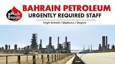 Bahrain Petroleum Company  Bapco is a regional oil and gas leader and an important contributor to modern Bahrain, accounting for a signifi...