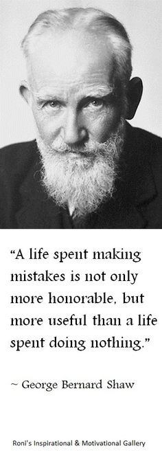 A beautiful quote by George Bernard Shaw | Roni's Inspirational & Motivational Gallery
