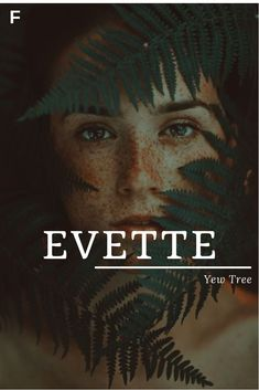 Evette meaning Yew Tree French names E baby girl names E baby names female names whimsical baby names baby girl names traditional names names E Baby Girl Names, Strong Baby Names, Cute Baby Names, Unique Baby Names, Female Character Names, Female Names, Female Fantasy Names, Feminine Names, Goddess Names