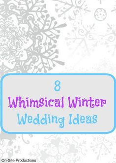 On-Site Wedding Receptions | Whimsical Winter Wedding Ideas
