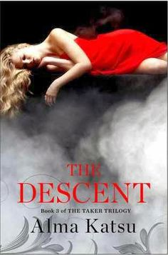 The Descent by Alma Katsu Series: The Taker Trilogy Publisher: Simon & Schuster Publication date: January 2014 Genre: Paranormal New Books, Good Books, Books To Read, The Descent, Love Reading, Love Book, Literature, Novels, January 7