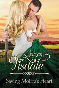 Saving Moirra's Heart: Book Two of Moirra's Heart Series (Highland Winds 2) by Suzan Tisdale, http://smile.amazon.com/dp/B00VAOD5E8/ref=cm_sw_r_pi_dp_6exhvb1Q0X666