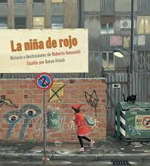 La caputxeta vermella. Roberto Innocenti - Una adaptació del conte clàssic amb unes il·lustracions espectaculars d'Innocenti.