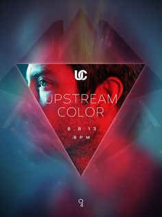 Cool Graphic Design, Upstream Color. #graphicdesign #poster [http://www.pinterest.com/alfredchong/]