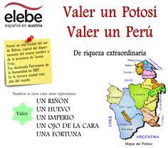 Valer un Potosí, valer un Perú. Ap Spanish, Spanish Class, Teaching Culture, Idiomatic Expressions, Vocabulary Building, Spanish Language, Idioms, Sentences, Cartoons