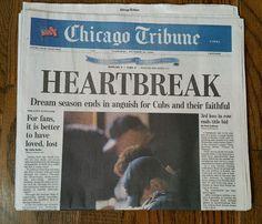 Chicago Cubs Heartbreak Oct. 16, 2003 Chicago Tribune Newspaper Bartman Marlins #ChicagoCubs