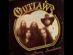 This is Outlaws Hurry Sundown vinyl record album. The scanned pictures are of the actual album cover. It is recorded on Arista Record Label T Rock & Pop, Rock And Roll, Outlaws Band, Country Rock Bands, Country Songs, Classic Rock Albums, Song Night, Rock Album Covers, I Love Music