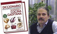 1300 términos tiene el primer diccionario ilustrado de la gastronomía gaditana. Acaba de llegar a las librerías y lo ha escrito el mayor especialista en cocina gaditana, Carlos Spínola. En la publicación, de casi 500 páginas, se pueden encontrar 365 recetas y unas 2000 fotos. Todos los detalles en Cosasdecome: http://www.cosasdecome.es/sin-categora/la-gastronomia-gaditana-en-1300-palabras/#.VUxyppPE5-w