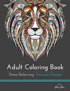 Adult Coloring Book : Stress Relieving Animal Designs by Blue Star Coloring 9781941325117 Coloring Book Pages, Coloring Sheets, Colouring, You Draw, Star Wars, Stuffed Animal Patterns, Animal Design, How To Relieve Stress, Adulting