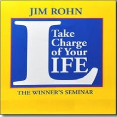 Audio Book: Take Charge of Your Life by Jim Rohn