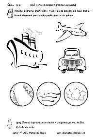 Dopravné prostriedky podľa miesta pohybu – po zemi, po vode, po vzduchu - pracovný list