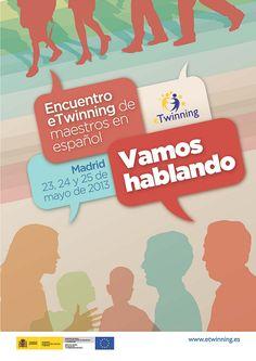 May 2013 - Encuentro eTwinning de maestros en español 'Vamos hablando'. Asistió ELENA PARRA GONZÁLEZ, del C.E.I.P. Ramón Mª del Valle Inclán.