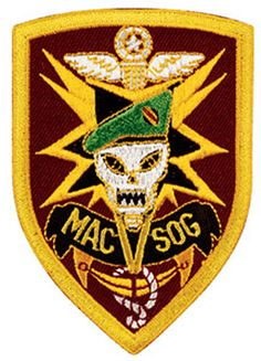 The Studies and Observations Group (aka SOG, MACSOG, and MACV-SOG) was a joint unconventional warfare task force created on 24 January 1964 by the Joint Chiefs of Staff as a subsidiary command of the Military Assistance Command, Vietnam (MACV). The unit would eventually consist primarily of personnel from the Army Special Forces, Navy SEALs, Air Force, CIA, and USMC Force Reconnaissance Units.