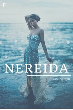 Nereida, meaning Sea Nymph, Greek names, N baby girl names, N baby names, female names, whimsical baby names, baby girl names, traditional names, names that start with N, strong baby names, unique baby names, feminine names, nature names, water names Female Fantasy Names, Female Character Names, Female Names, Names Baby, Unique Baby Names, Writing Help, Writing Resources, Writing A Book, Writing Tips