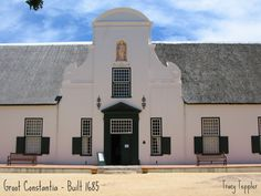 Groot Constantia, Cape Town, built 1685.  this picture does not do it justice!