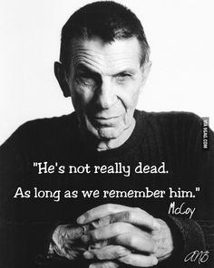 A life is like a garden… Leonard Nimoy Great Quotes, Quotes To Live By, Life Quotes, Inspirational Quotes, Sober Quotes, Life Sayings, Motivational Pictures, Top Quotes, Life Memes