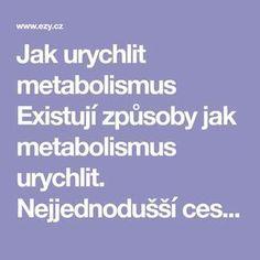 Jak urychlit metabolismus Existují způsoby jak metabolismus urychlit. Nejjednodušší cestou je konzumovat potraviny, které mají na něj stimulující účinky. V tomto článku vám prozradíme jedno koření, které to dokáže. Pokud jej zkombinujete s vaší běžnou potravou, zrychlíte metabolismus a dosažení vaší ideální váhy bude mnohem jednodušší. Studie provedená na Univerzitě medicíny v Íránu potvrdila, že …