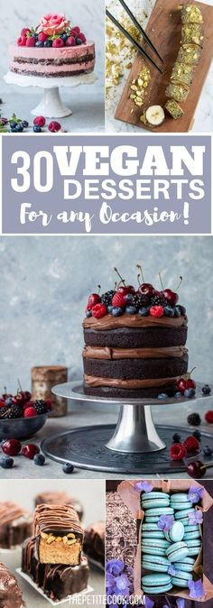 These mouthwatering 30 Vegan Desserts prove that you don't need eggs or butter to make drool-worthy sweet treats. They taste just as good as traditional desserts - Sometimes even better! From The Petite Cook