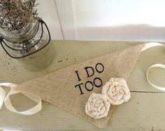 Ivory Burlap I Do Too Girl Dog Collar Bandana with Flowers for Wedding Photo Prop on Etsy, $15.00