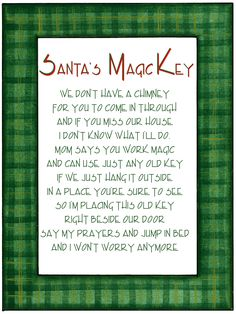 another santa's magic key poem---gonna need this this year. Gag Gifts Christmas, Christmas Makes, Christmas Quotes, Christmas Signs, All Things Christmas, Christmas Holidays, Christmas Crafts, Christmas Decorations, Holiday Sayings