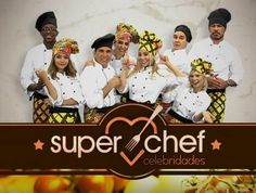Super Chef Celebridades 2016