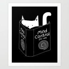 Mind Control 4 Cats Art Print