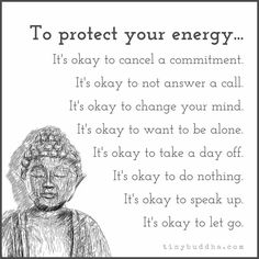 Protect your energy.....