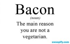 True Meaning Of Bacon #humor #lol #funny