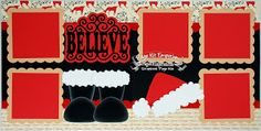Believe Christmas Santa Scrapbook Page kits