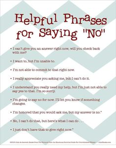 """Stay healthy, stress free and less exhausted using these phrases to say no. Being a """"people pleaser"""" can lead to much self anger. You have to evaluate and put your needs and abilities first sometimes. English Writing Skills, Writing Tips, Email Writing, Business Writing, The Words, Social Work, Social Skills, Social Media, Life Skills"""