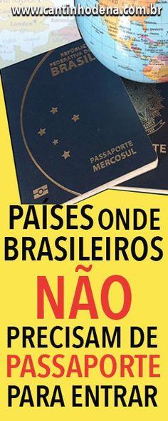 Lista dos países onde brasileiros não precisam de passaporte, basta apresentar o documento de identidade com menos de 10 anos de emitido. Veja a lista aqui. #documentação #passaporte #brasil Travel Tips, Places To Go, Language, Learning, Wanderlust, Space, Travel Items, Travel Guide, Travel Inspiration